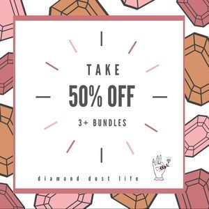 50% Off Bundles of 3 or More Items!!!